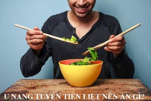 U nang tuyến tiền liệt ăn gì và kiêng gì?