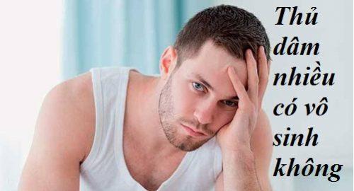 Thủ dâm có những tác hại gì? Thủ dâm nhiều có gây vô sinh không?