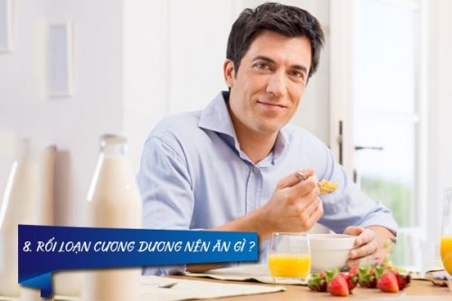 Gợi ý những loại thực phẩm nam giới nên và không nên ăn khi bị rối loạn cương dương