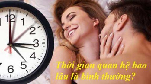 Thời gian quan hệ bao lâu là bình thường?